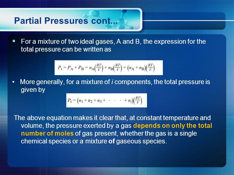 Partial Pressures cont...