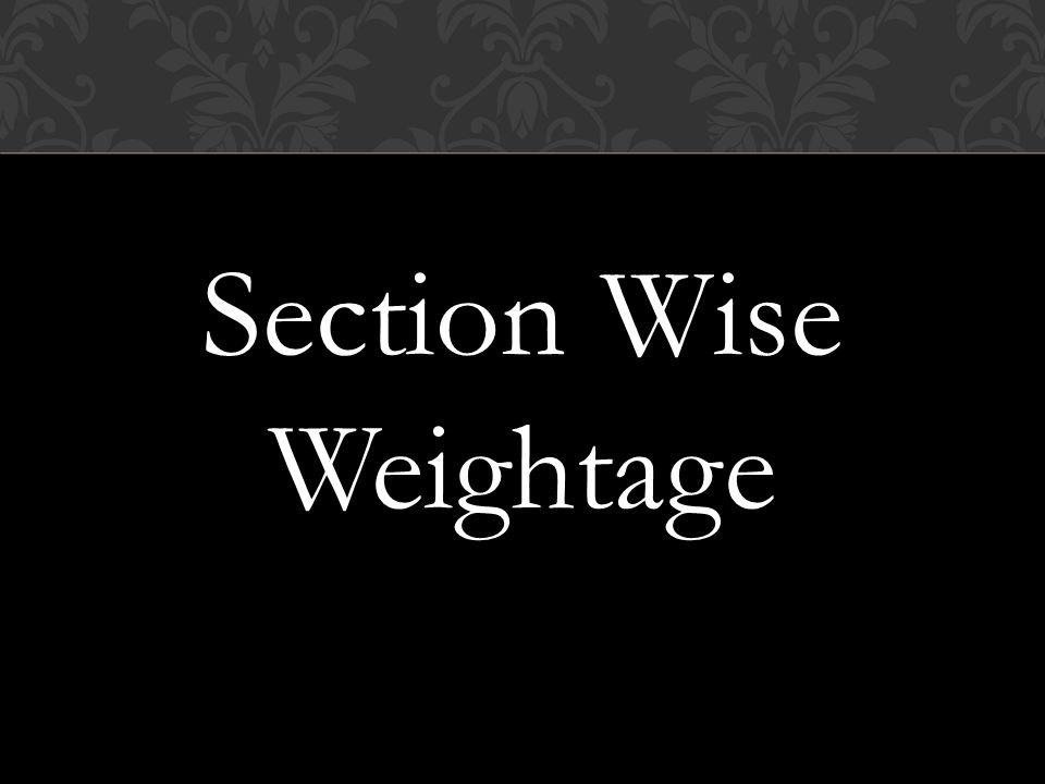 Section Wise Weightage