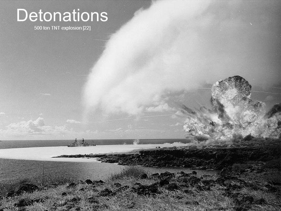 Detonations 500 ton TNT explosion [22]