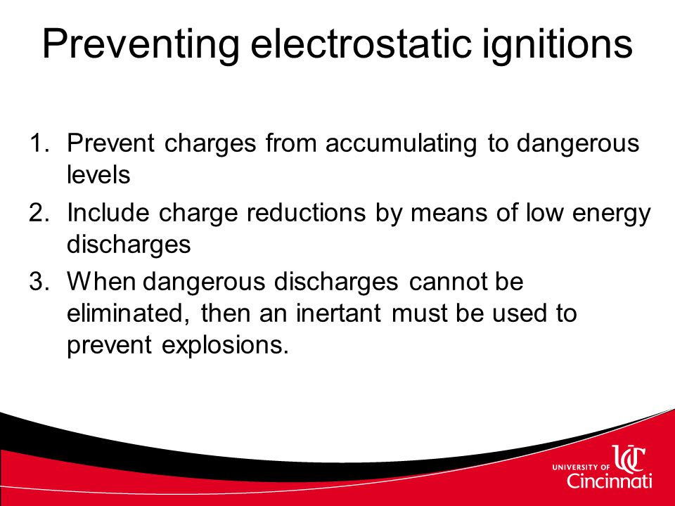1.Prevent charges from accumulating to dangerous levels 2.Include charge reductions by means of low energy discharges 3.When dangerous discharges cann