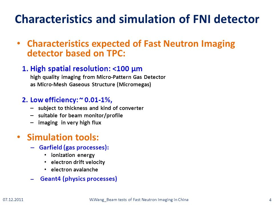 Characteristics and simulation of FNI detector Characteristics expected of Fast Neutron Imaging detector based on TPC: 1.High spatial resolution: <100