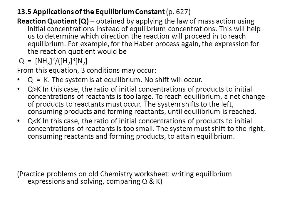 13.5 Applications of the Equilibrium Constant (p.