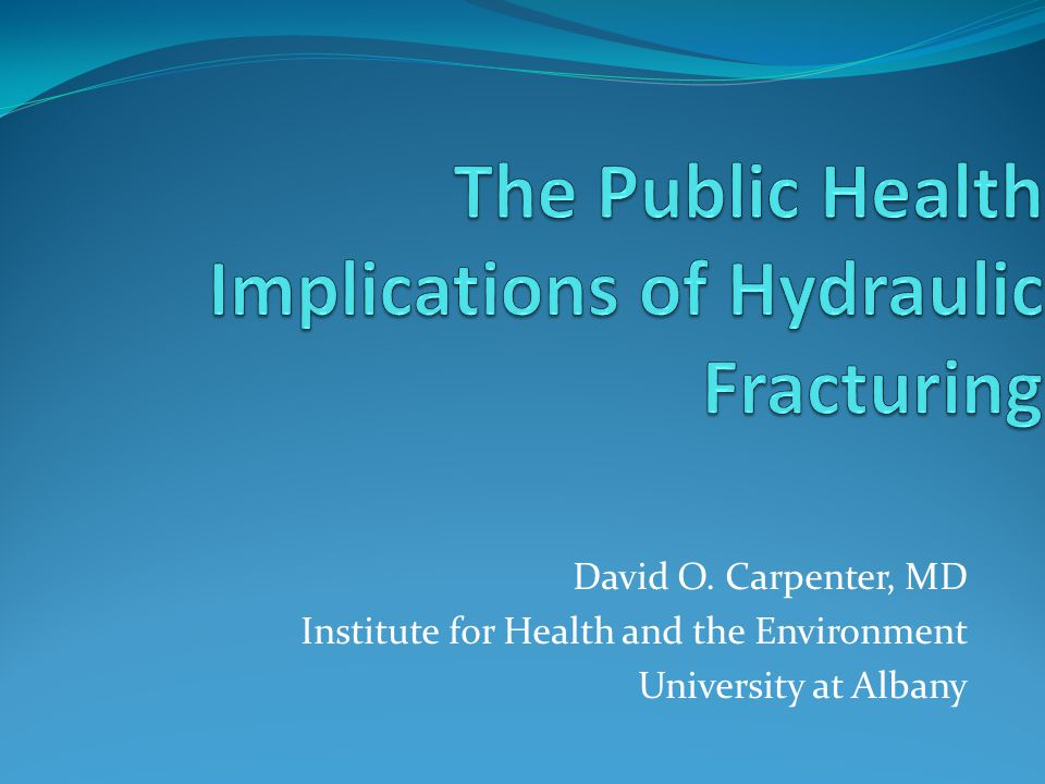 David O. Carpenter, MD Institute for Health and the Environment University at Albany