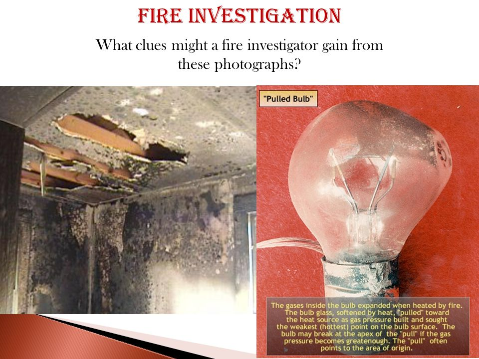 What clues might a fire investigator gain from these photographs Fire investigation
