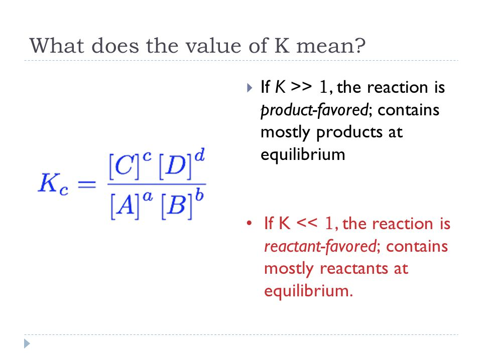 What does the value of K mean.