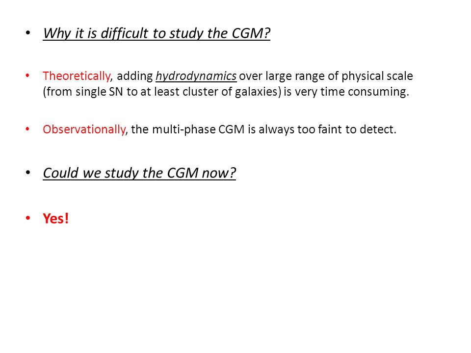 What is the CGM gas comprised of.