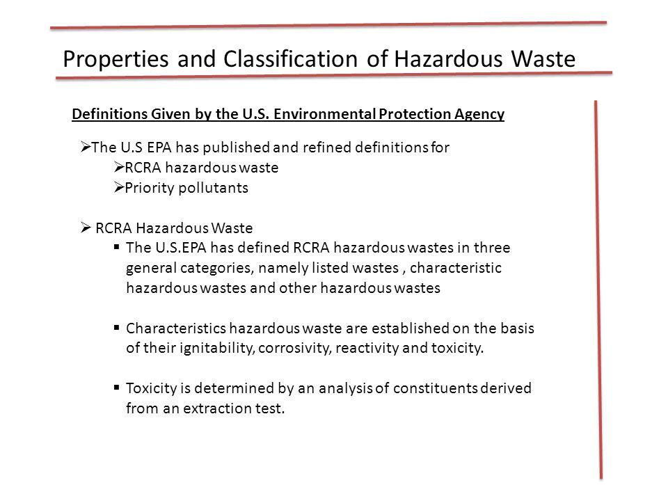 Properties and Classification of Hazardous Waste Categories of RCRA hazardous wastes