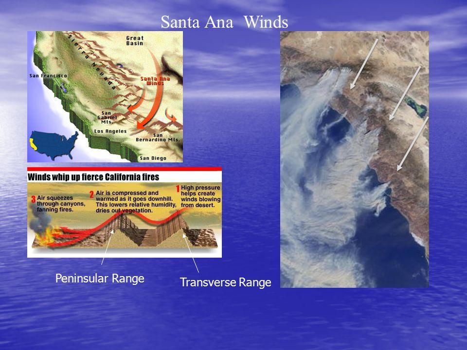 Santa Ana Winds Transverse Range Peninsular Range