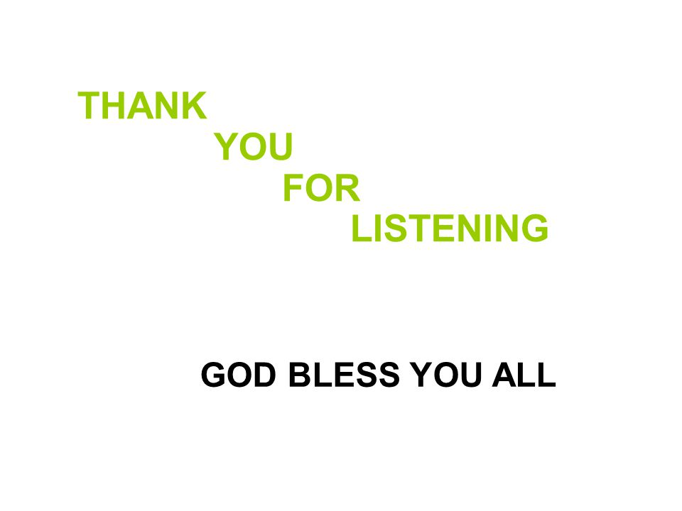 THANK YOU FOR LISTENING 47 GOD BLESS YOU ALL