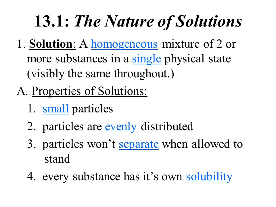 13.1: The Nature of Solutions 1.