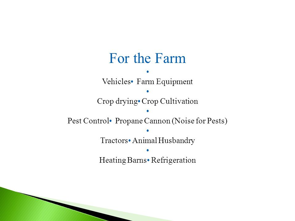 For the Farm Vehicles Farm Equipment Crop drying Crop Cultivation Pest Control Propane Cannon (Noise for Pests) Tractors Animal Husbandry Heating Barns Refrigeration