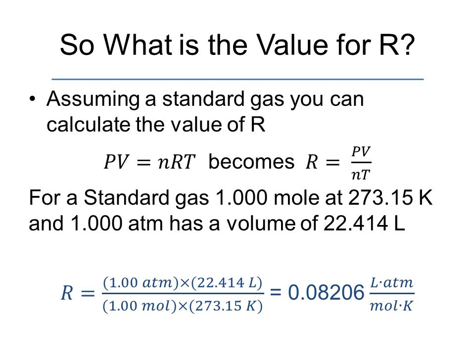 So What is the Value for R?