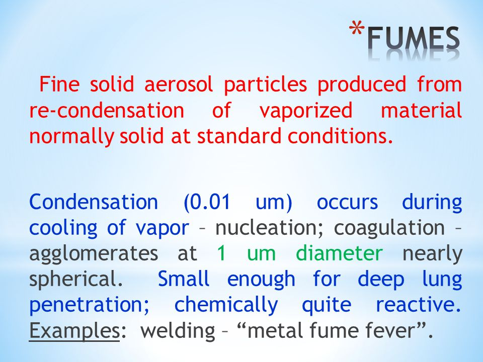 Fine solid aerosol particles produced from re-condensation of vaporized material normally solid at standard conditions.