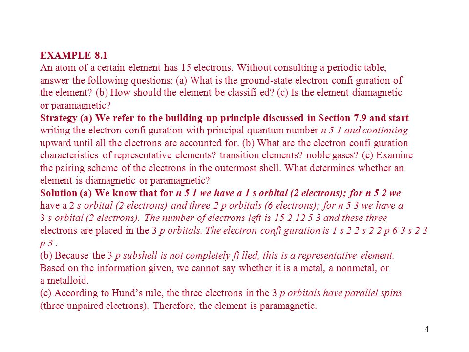 EXAMPLE 8.1 An atom of a certain element has 15 electrons.