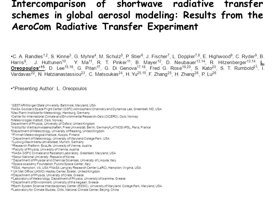 Intercomparison of shortwave radiative transfer schemes in global aerosol modeling: Results from the AeroCom Radiative Transfer Experiment C.