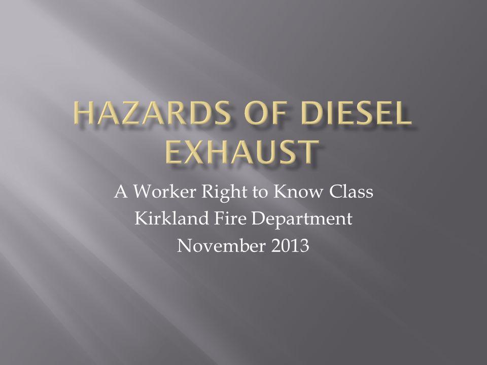  May 2012: World Health Organization determines Diesel Exhaust to be human carcinogen.