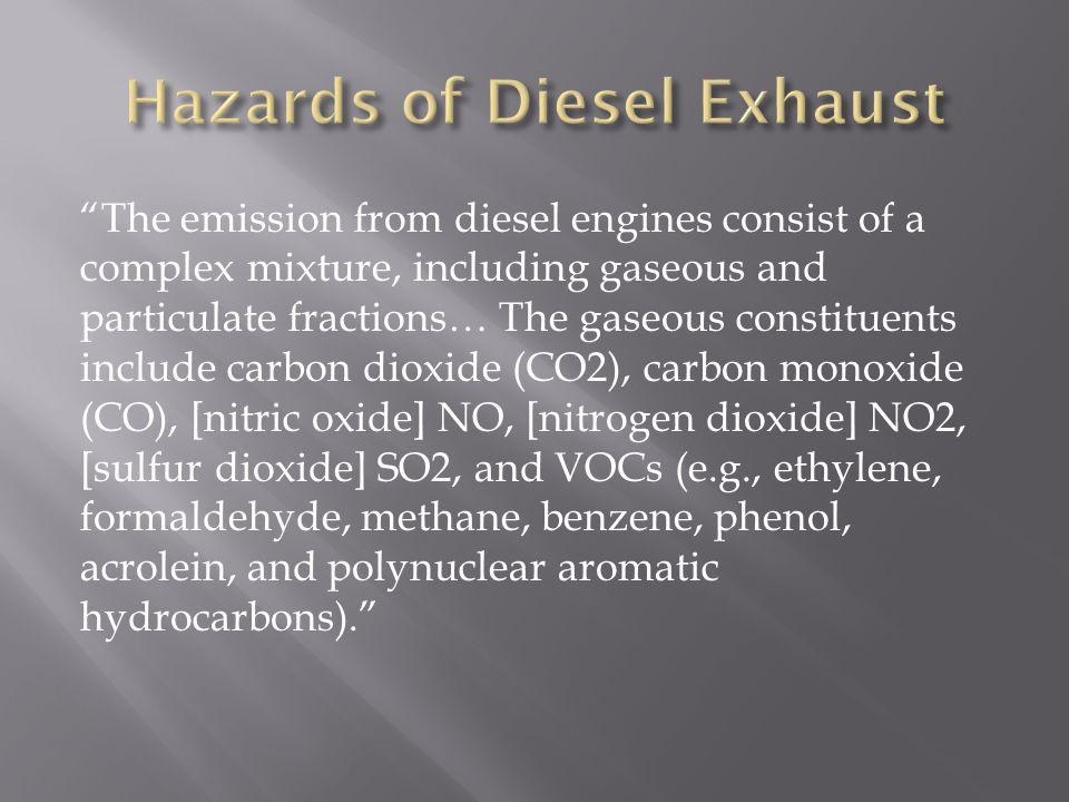 Also, MSDSs for Acrolein, Benzene, Carbon Dioxide, Carbon Monoxide, Diesel Fuel, Ethylbenzene, Ethylene, Formaldehyde, Methane, Naptha, Nitrogen Dioxide, Octane, Pentane, Phenol, Sulphur Dioxide, and Toluene, have been included for the MSDS book.
