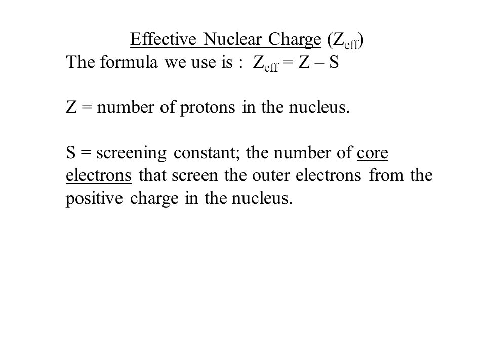 Estimate the effective nuclear charge experienced by the outer electron in each of the following atoms: – Potassium – Fluorine – Silicon