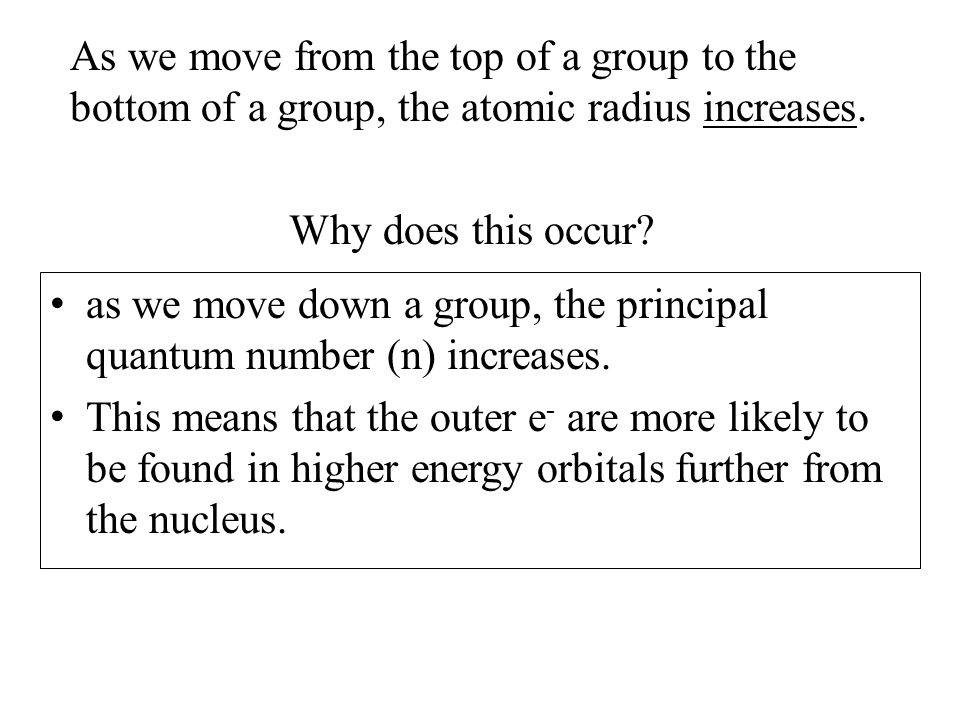 Ionic Radii When atoms gain an electron(s), they become negatively charged anions.