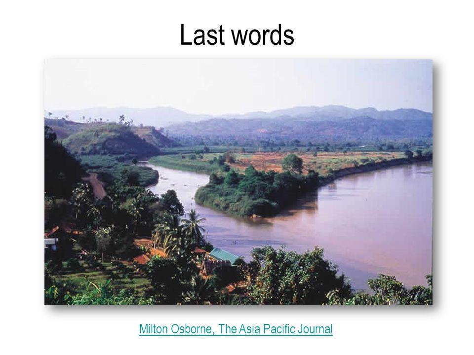 Last words Milton Osborne, The Asia Pacific Journal
