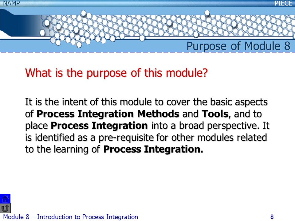 PIECENAMP Module 8 – Introduction to Process Integration 9 Tier III Open-ended problem