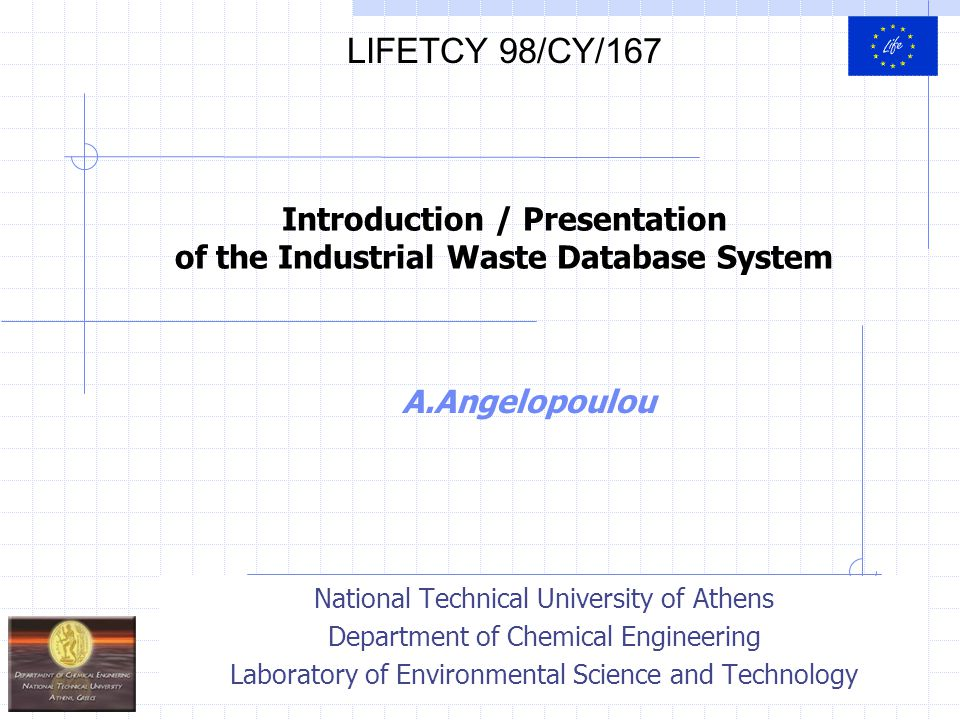 1 A.Angelopoulou National Technical University of Athens Department of Chemical Engineering Laboratory of Environmental Science and Technology Introdu