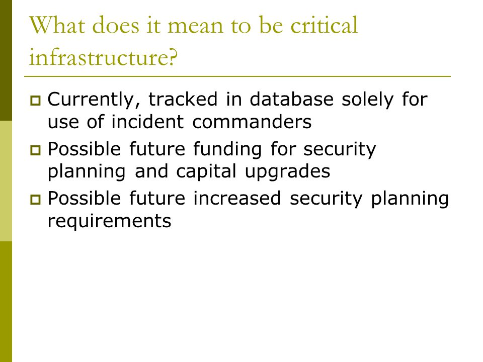 What does it mean to be critical infrastructure.