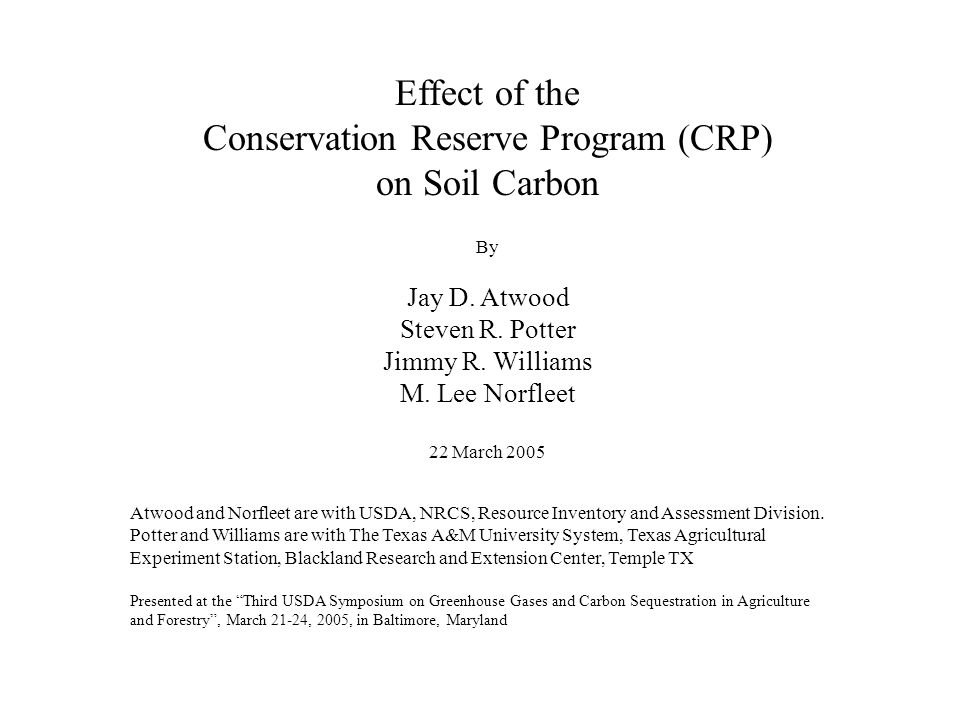 Effect of the Conservation Reserve Program (CRP) on Soil Carbon By Jay D.