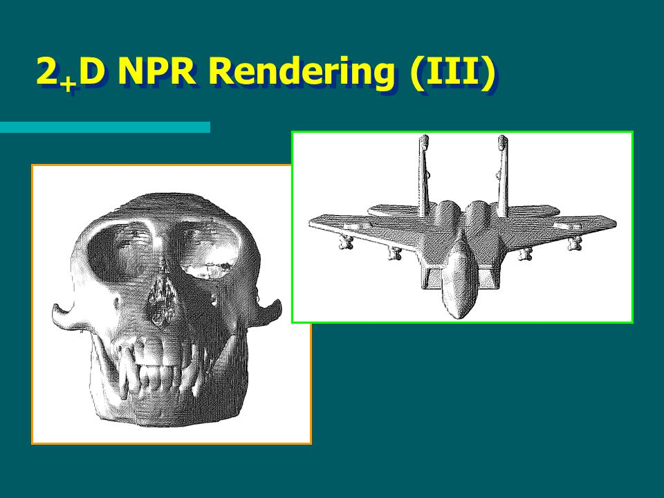 2 + D NPR Rendering (III)