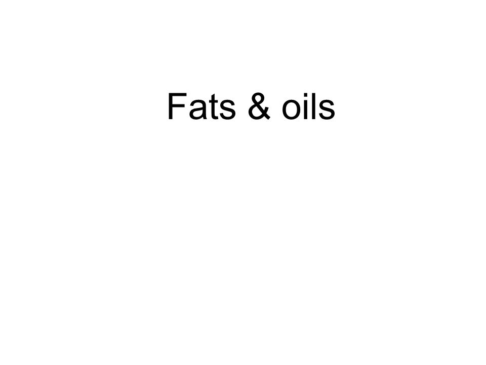 Fats & oils