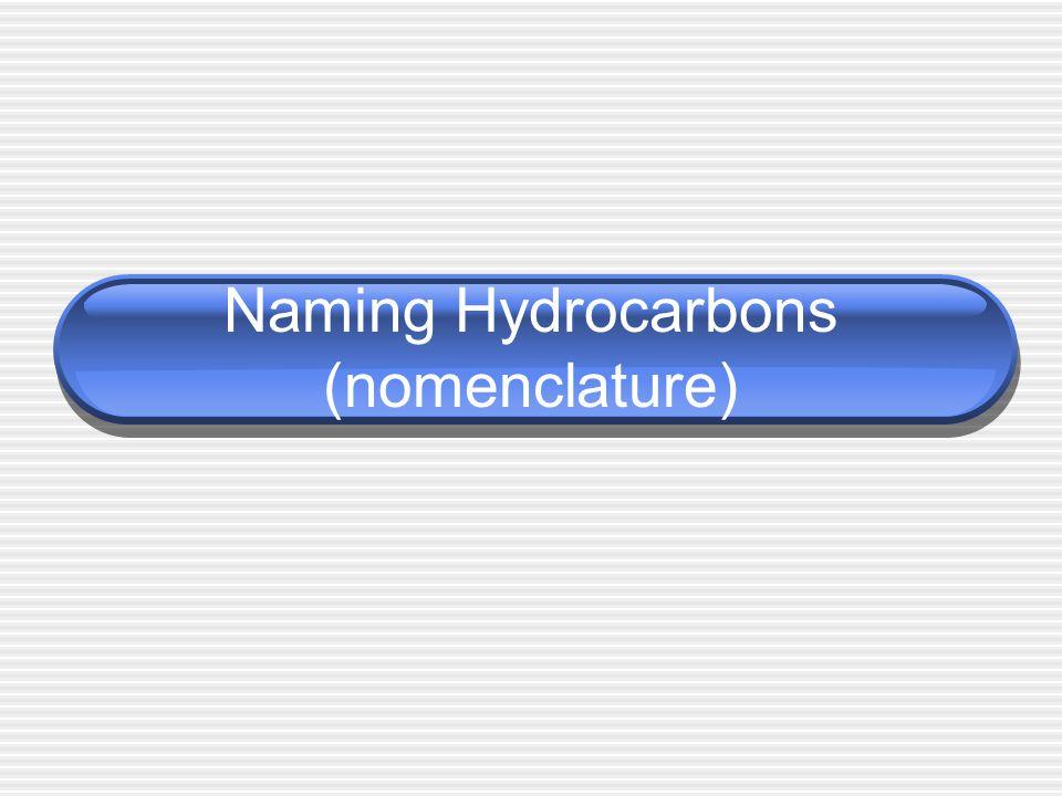 Naming Hydrocarbons (nomenclature)