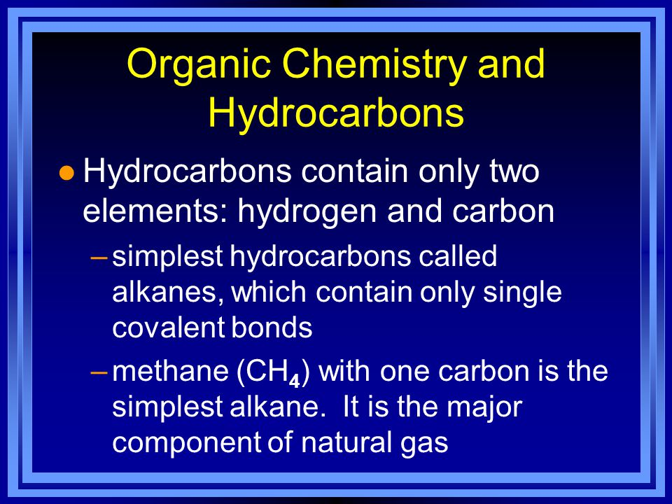 Organic Chemistry and Hydrocarbons l Review structural formula- p.744 l Carbon has 4 valence electrons, thus forms 4 covalent bonds –not only with other elements, but also forms bonds WITH ITSELF.