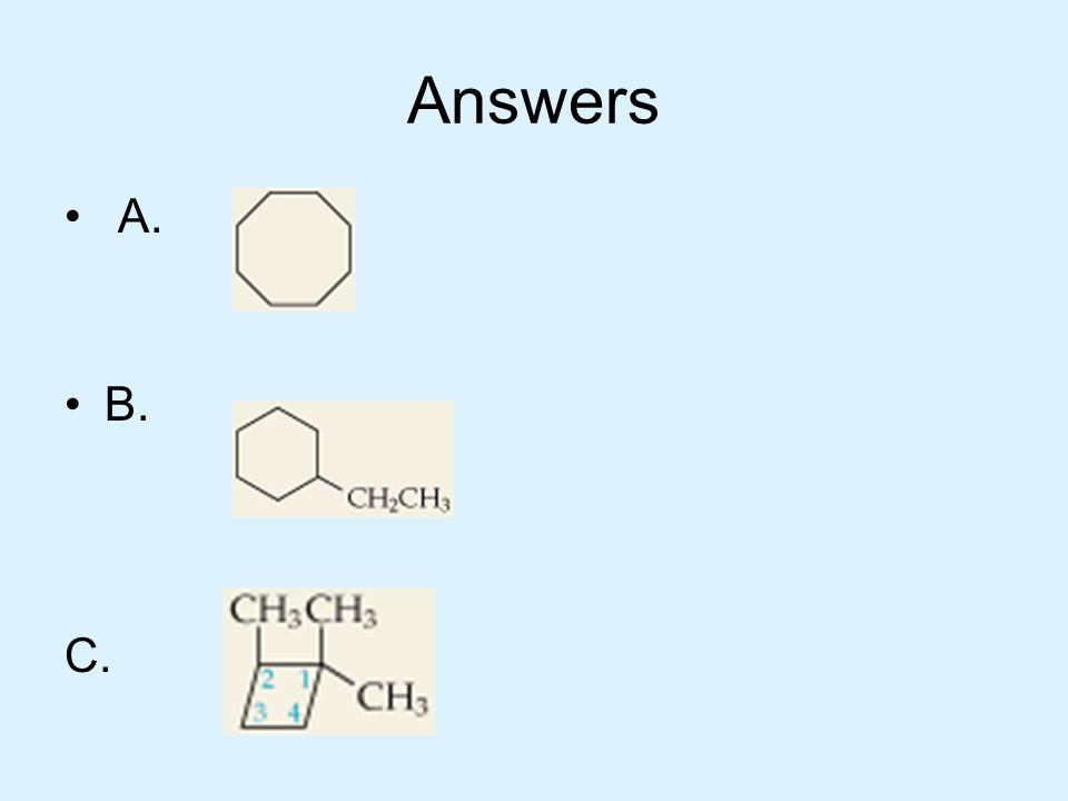 Answers A. B. C.