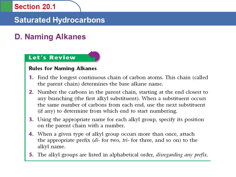Section 20.1 Saturated Hydrocarbons D. Naming Alkanes