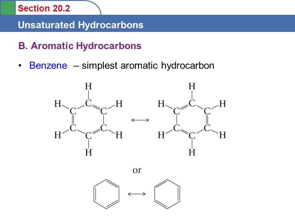 Section 20.2 Unsaturated Hydrocarbons B.