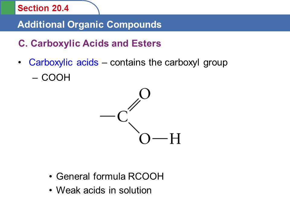 Section 20.4 Additional Organic Compounds C.
