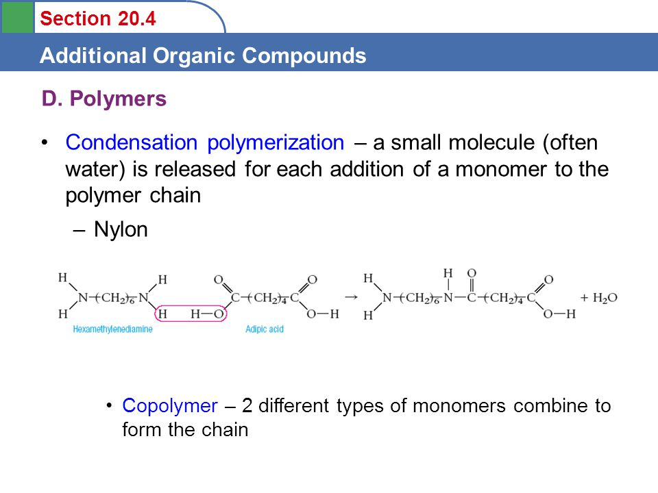 Section 20.4 Additional Organic Compounds D.