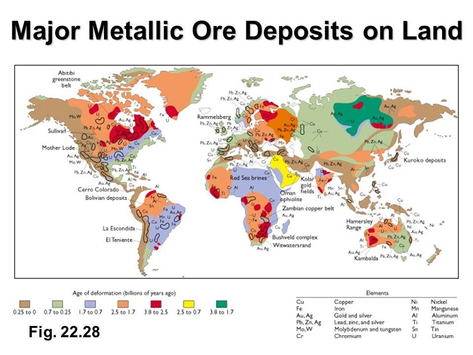 Fig. 22.28 Major Metallic Ore Deposits on Land
