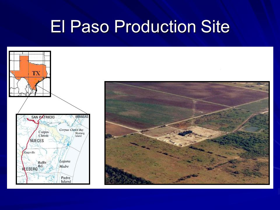 El Paso Production Site