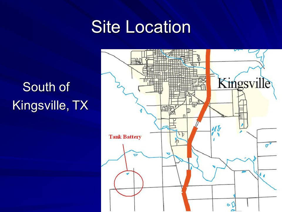 Site Location South of South of Kingsville, TX