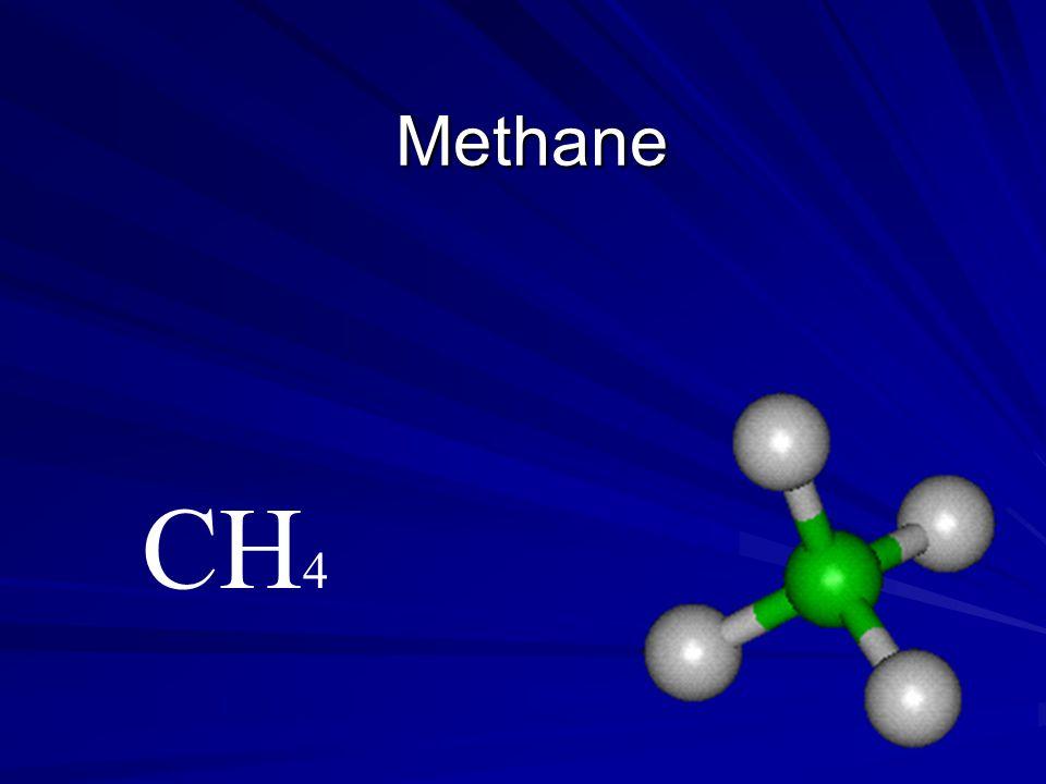 Methane CH 4