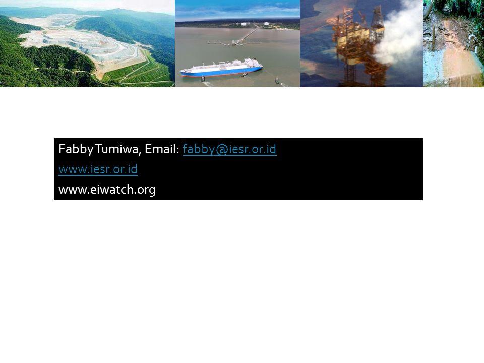 Fabby Tumiwa, Email: fabby@iesr.or.idfabby@iesr.or.id www.iesr.or.id www.eiwatch.org