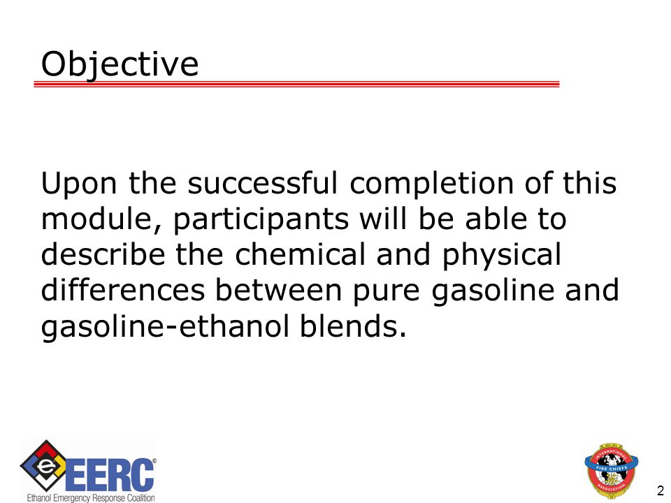 3 Introduction This Module will address:  The characteristics of polar solvents & hydrocarbons, their differences, and how they interact;  Conditions under which ethanol-blended fuels will retain certain characteristics of conventional types of fuel;  Facility responsibilities to help emergency responders mitigate various incidents according to conditions found on-site.