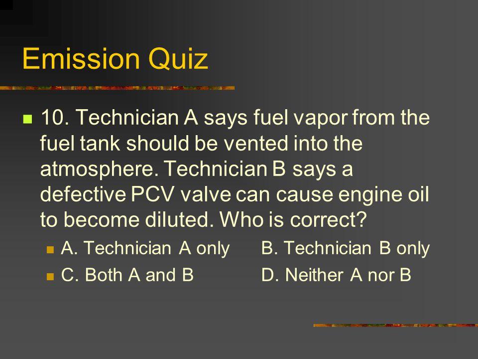 Emission Quiz 10.