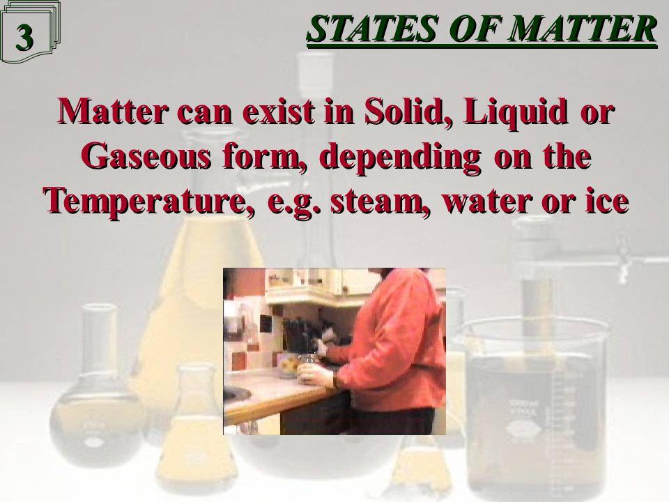 2 2 STATES OF MATTER