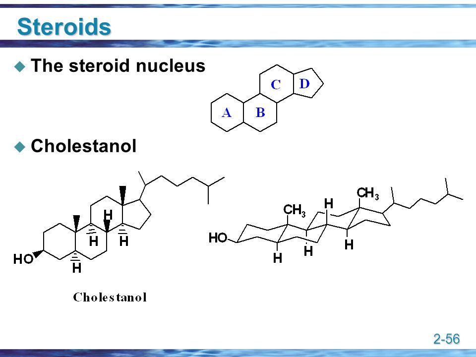 2-56 Steroids  The steroid nucleus  Cholestanol