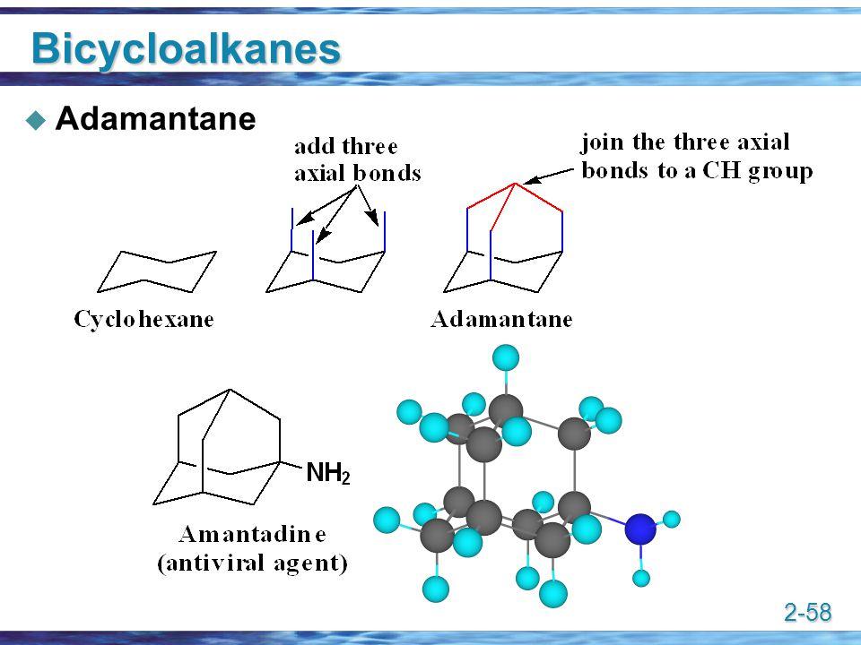 2-58 Bicycloalkanes  Adamantane