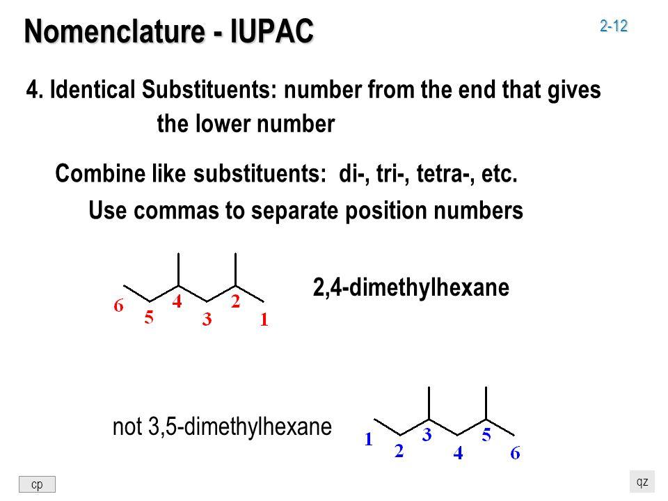 2-12 Nomenclature - IUPAC 4.