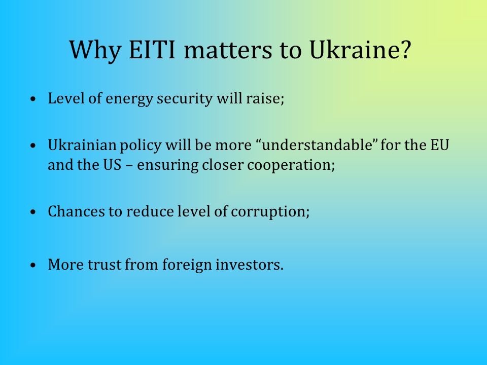 Why EITI matters to Ukraine.