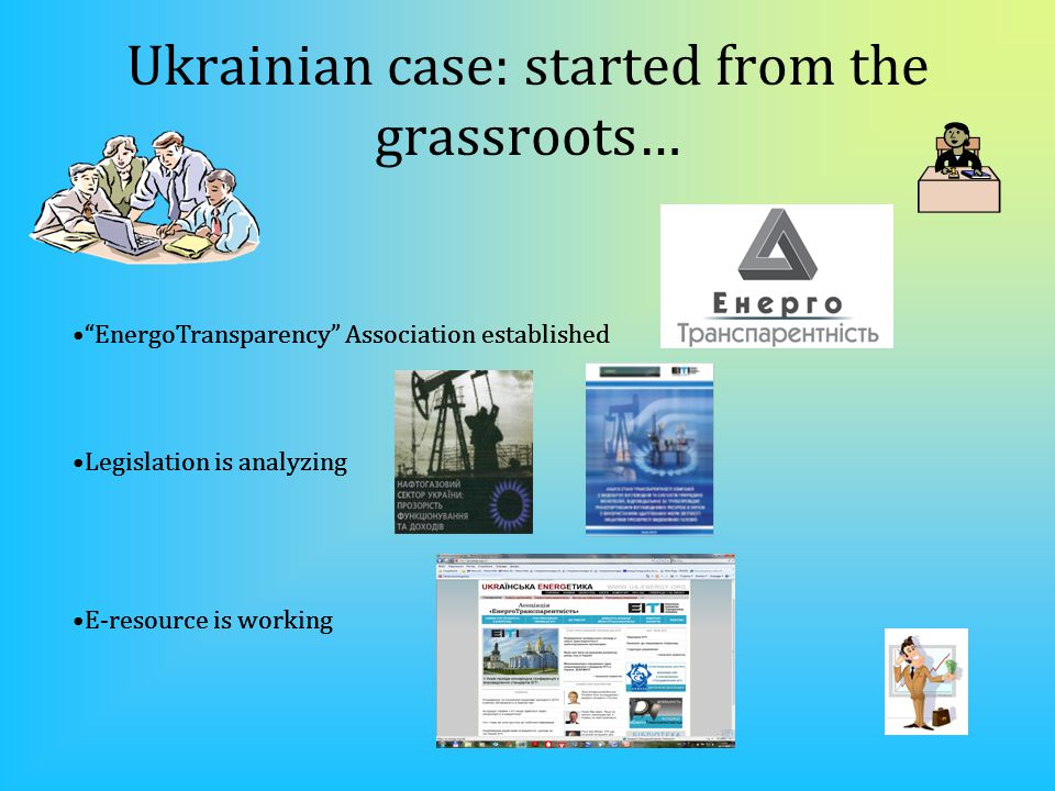EnergoTransparency Association established Legislation is analyzing E-resource is working Ukrainian case: started from the grassroots… EnergoTransparency Association established Legislation is analyzing E-resource is working EnergoTransparency Association established Legislation is analyzing E-resource is working